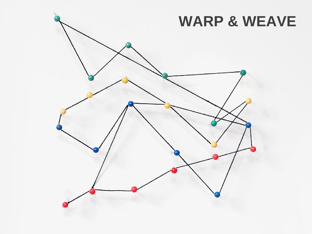 Warp & Weave